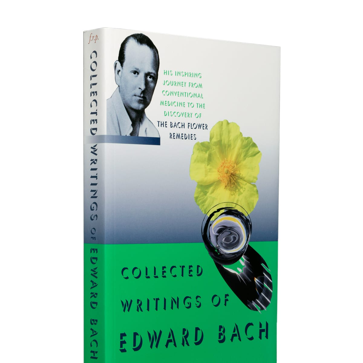 Collective Writing Of Edward Bach