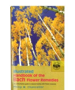 Handbook of the Bach Flower Remedies